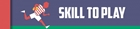 RFL Skill to Play